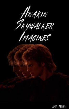 anakin skywalker imagines by arinanzee