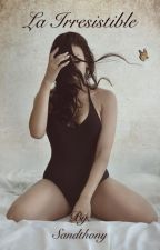 La Irresistible by LouisCoss