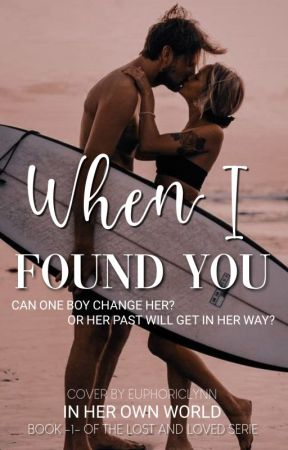 When I Found You [{MAJOR EDITING}] by In_Her_Own_World-06