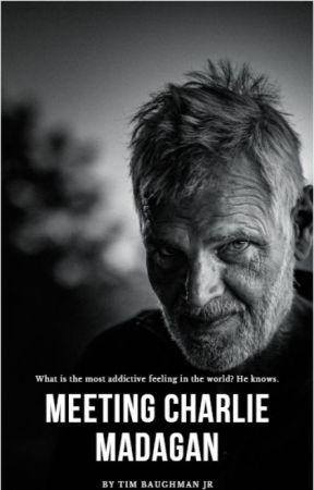 Meeting Charlie Madagan by tbaughmanjr