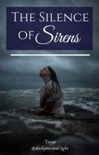 The Silence of Sirens by Tears_Of_Ink_72