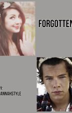 Forgotten. A Harry Styles FanFic by HannahStyle