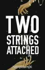 Two Strings Attached by palakolll