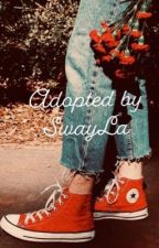 Adopted by SwayLA by theswaylife