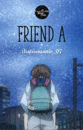 FRIEND A by zhaniamarie_07