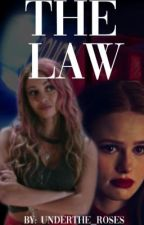 The Law by Underthe_roses