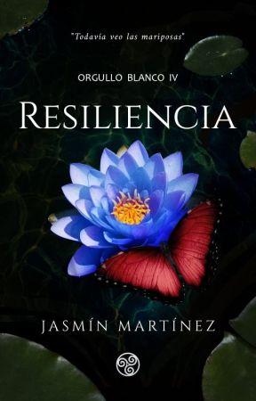 Resiliencia (Orgullo Blanco #4) by corazondhielo31