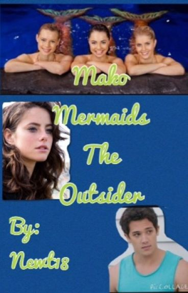 Mako Mermaids the Outsider