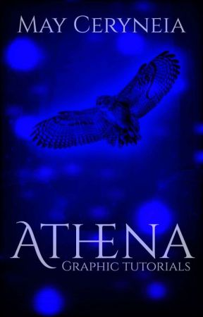 ATHENA | Graphic Tutorials by ceryneiangraphics_