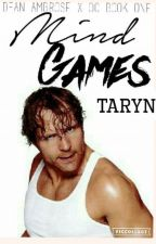 Mind Games // Dean Ambrose  [Book 1] by IceCream_Hugs