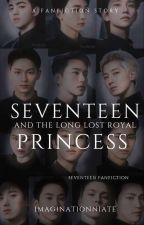 THE LONG LOST ROYAL PRINCESS FT. SEVENTEEN by MsMwohaseyo