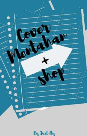 Cover Mentahan + Shop (CLOSED) by 1LYV1YAN