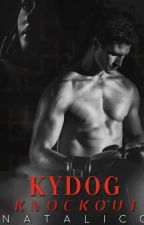 KYDOG KNOCKOUT (KYDOG #1)  by NataliCQ