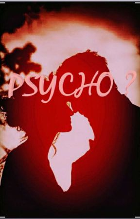 Psycho ? by jhopelovers_1263