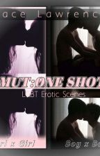 SMUT : ONE SHOTS [ LGBT EROTIC SCENES ] by Jeyslorens