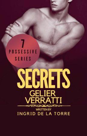 Possessive 7: SECRETS by IngridDelaTorreRN