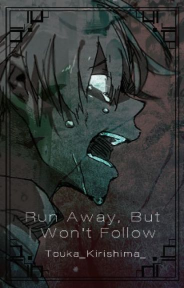 Run Away, But I Won't Follow [Soma Fanfic Soul X Maka]