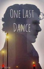 One Last Dance by Closet_Sociopath