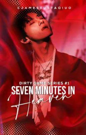 Seven Minutes In Heaven [ Editing ] by cjameseustaquio