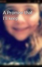 A Promise that I'll keep by PayneeeDirectioner