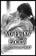 My Happy Ending || A Jemi Rated R Story by Jonas_Lovato_1D_5SOS
