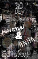 30 day Haikyuu/BNHA challenge by Vvanilla_ice