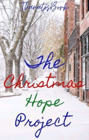 The Christmas Hope Project by ThanatosBork