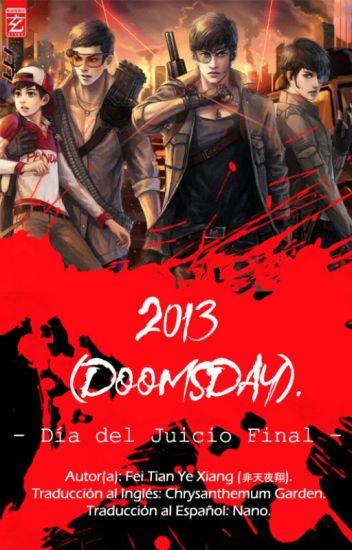 2013 (Doomsday) - Día del Juicio Final -