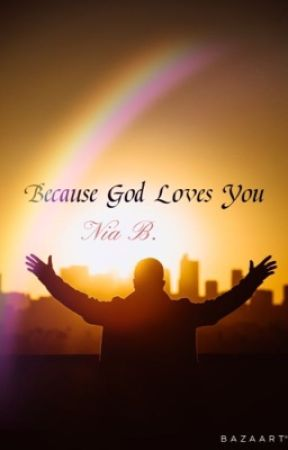 Because God Loves You by Quatainia