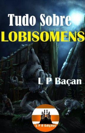 TUDO SOBRE LOBISOMENS by lpbacan