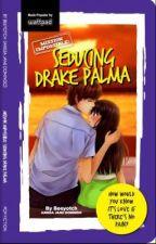 Seducing Drake Palma by Beeyotch by pandayanbookshop