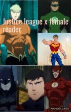 Justice league x female reader  by marydiva17