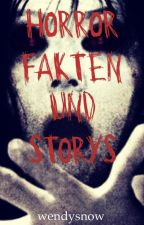 Horror Fakten und Storys by wendysnow