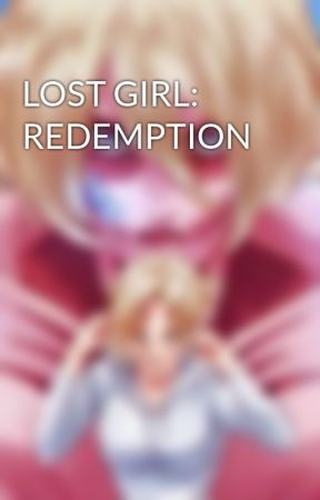 LOST GIRL: REDEMPTION by Draange