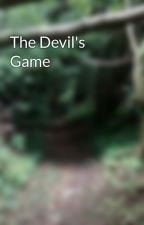 The Devil's Game by StormChaser