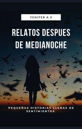 Relatos de media noche  by YeniAkushi