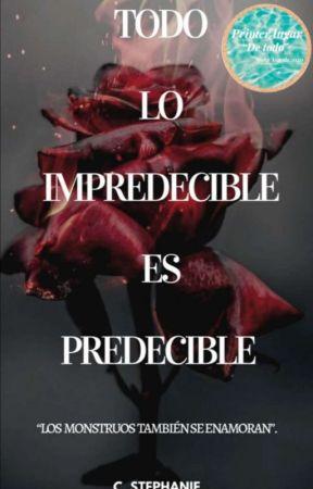 Todo Lo Impredecible Es Predecible  by kami_jcga