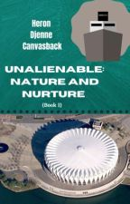 Nature and Nurture (Unalienable #1) by Heron Djenne Canvasback by tdbyjw