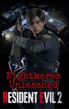 Nightmares Unleashed - [Leon Kennedy x Reader] by Yuuki241