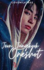 Jeon Jungkook Oneshot by Army_ddaeng