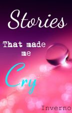 Stories That Made Me Cry by Inverno
