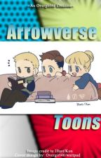 Arrowverse-toons by Overgirl46
