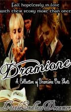 Dramione: A Collection of Dramione One Shots by LittleEndlessDreamer