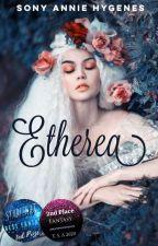 Etherea by SonyAnnieHygenes