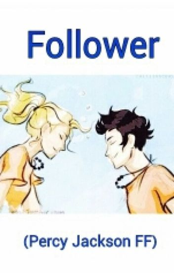 Follower (Percy Jackson)