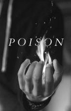 Poison h.s [Greek Translation/Ελληνικά] by catherinezor