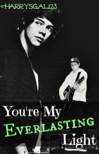 You're My Everlasting Light- A Narry Storan Fanfiction by arcticzarrys
