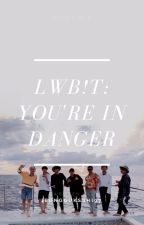 [BANGTAN & EXO] LWTB!T2: You're In Danger by jeongguksshi97