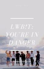 [BANGTAN & EXO] LWTB!T2: You're In Danger by jeongguksshi97