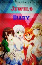 Jewel's Diary by CandyWritesBooks